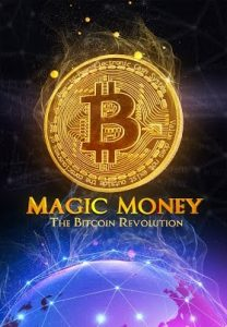 Magic Money The Bitcoin Revolution Poster