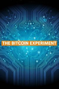 The Bitcoin Experiment Poster