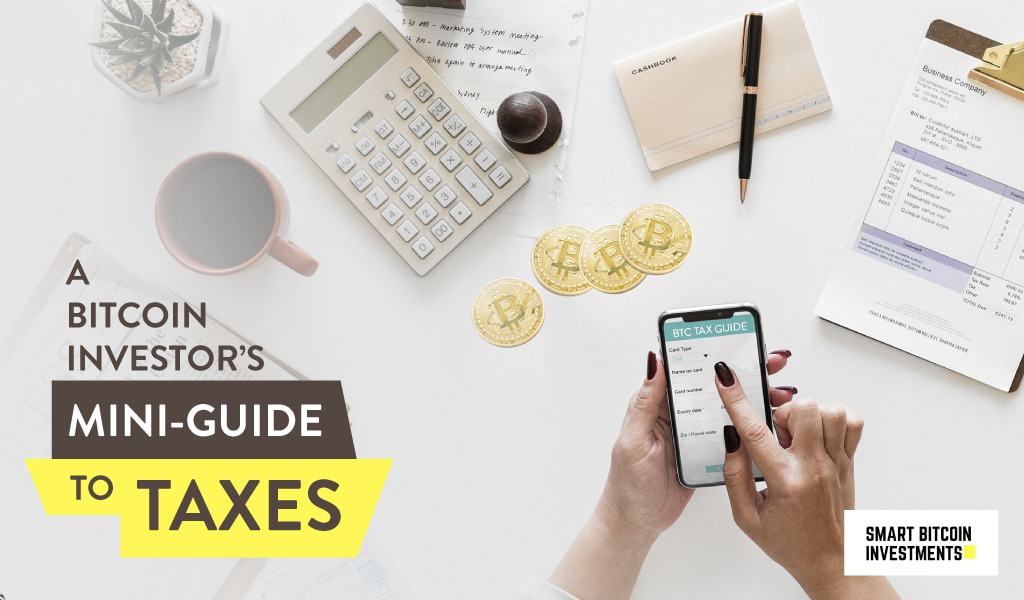 Bitcoin Investors Guide To Taxes